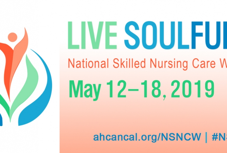 "National Nursing Home Week: ""Live Soulfully"""